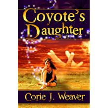 Cover for Coyote's Daughter by Corie J. Weaver