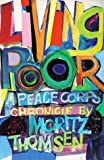 Living Poor: A Peace Corps Chronicle, Moritz Thomsen, 0295969288