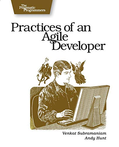 Practices of an Agile Developer: Working in the Real World (Pragmatic Bookshelf) (Save Items In Cart)