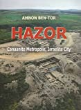 Hazor: Canaanite Metropolis:Israelite City Hardcover – March 7, 2016