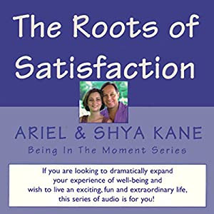 The Roots of Satisfaction Audiobook