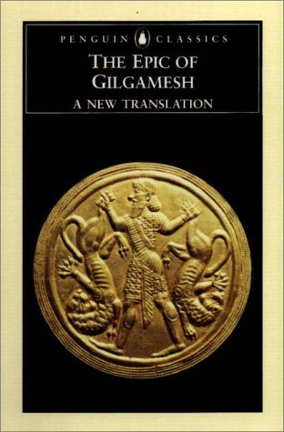 com the epic of gilgamesh a new translation penguin  com the epic of gilgamesh a new translation penguin classics 9780140447217 anonymous andrew george books
