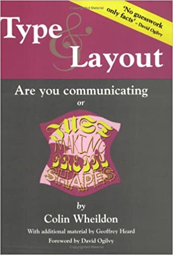 Type & Layout: Are You Communicating or Just Making Pretty