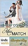Barefoot Bay: Miss Match (Kindle Worlds Novella) (Perfect Match Book 2)