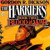 Blood and War: Harriers, Book 2 | Gordon R. Dickson, David Drake, Chelsea Quinn Yarbro, Christopher Stasheff