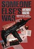 Someone Else's War, Tony Rogers, 0004720776