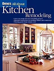 Ortho's All about Kitchen Remodeling (All About...(Goodtimes Entertainment))