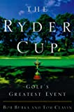 The Ryder Cup, Bob Bubka and Tom Clavin, 060960404X