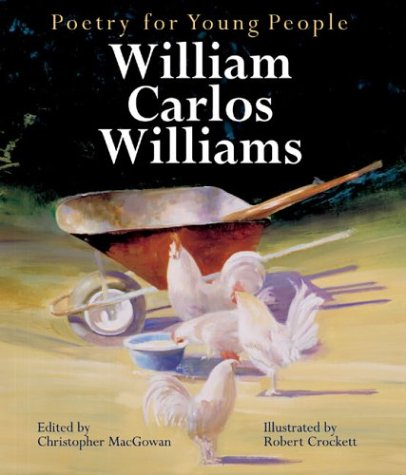 Poetry for Young People: William Carlos Williams (Poetry For Young People) - Book  of the Poetry for Young People