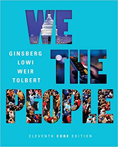 We the people eleventh core edition kindle edition by benjamin we the people eleventh core edition kindle edition by benjamin ginsberg theodore j lowi caroline j tolbert margaret weir fandeluxe