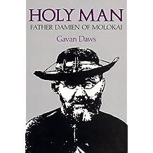 Holy Man: Father Damien of Molokai