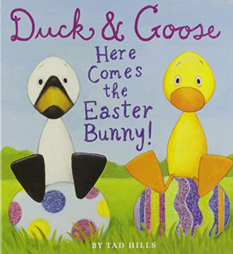 Duck & Goose, Here Comes the Easter Bunny! (Easter Basket Books)
