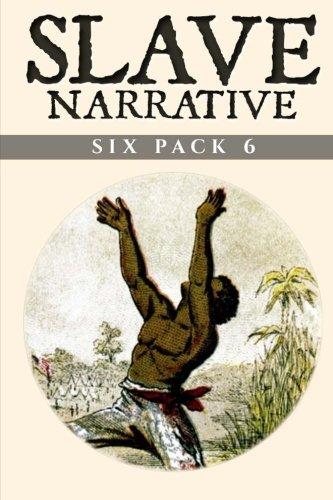 Read Online Slave Narrative Six Pack 6 pdf epub