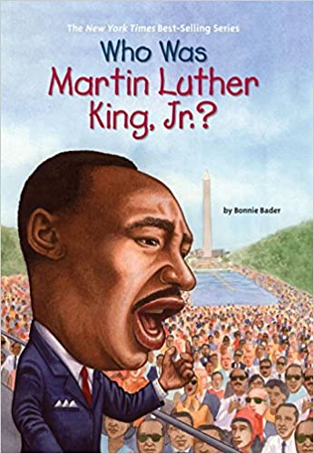 Who Was Martin Luther King, Jr.?: Bonnie Bader, Nancy Harrison ...