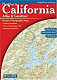 California Northern Atlas and Gazetteer, DeLorme Map Staff, 0899332870