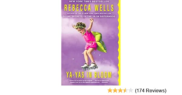 Ya-Yas in Bloom: A Novel (The Ya-Ya Series)