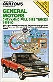 Chevy GMC Full Size Trucks, 1988-1993, Chilton Automotive Editorial Staff, 0801984912