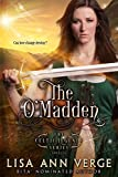 The O'Madden: A Novella (The Celtic Legends Series)