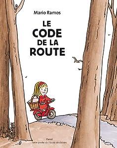 vignette de 'Le code de la route (Mario Ramos)'