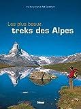 Les plus beaux treks des Alpes