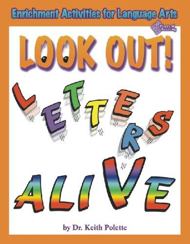 Look Out! Letters Alive (Enrichment Activities for Language Arts) (Arts Activities Enrichment Language)
