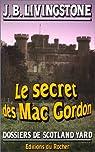 Les enquêtes de l'inspecteur Higgins, tome 11 : Le secret des Mac Gordon par Jacq