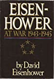 Eisenhower at War 1943-1945