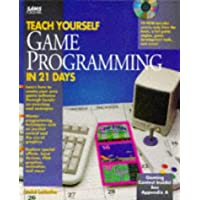Teach Yourself Game Programming in 21 Days/Book and Cd-Rom