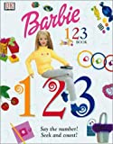 Barbie 123 Book, Dorling Kindersley Publishing Staff and Jacky Jackson, 0789466651