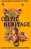 Front cover for the book Celtic Heritage by Alwyn Rees