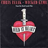 Chris Isaak , - Wicked Game (From The David Lynch Film Wild At Heart) - London Records - 869 228-7, London Records - INT 869 228-7, London Records - LON 279