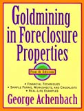 Goldmining in Foreclosure Properties, George Achenbach, 0471329347