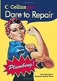 Dare to Repair Plumbing, Stephanie Glakas-Tenet and Julie Sussman, 0060834587
