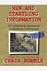 New and Startling Information: All Verified by the International Committee for Verifying Stuff by Chris Rumble (2015-10-21) Paperback