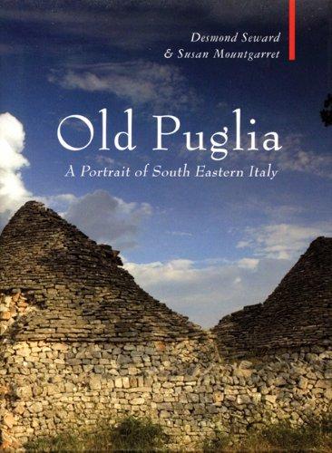 Old Puglia (Armchair Traveller) Desmond Seward