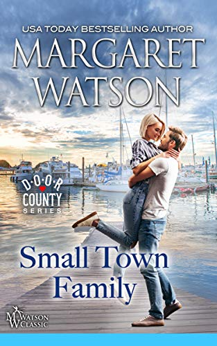 Small-Town Family (Door County Book 2) by [Watson, Margaret]