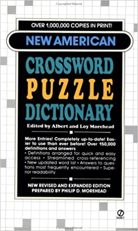 Morehead A. and L. Ed. : New American Crossword Puzzle Dict. (Signet)