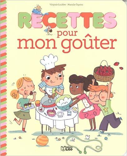 Ebook Télécharger le forum epub Recettes Sucrees pour Petits Chefs : Recettes Mon Gouter - Dès 4 ans en français PDF ePub