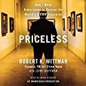Priceless: How I Went Undercover to Rescue the World's Stolen Treasures Audiobook by Robert K. Wittman, John Shiffman Narrated by Mark Deakins
