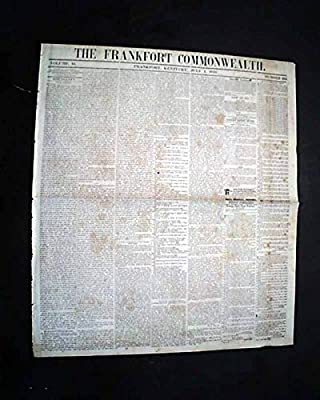 Rare FRANKFORT KY Franklin County Kentucky Antebellum Pre War 1845 Old Newspaper THE FRANKFORT COMMONWEALTH, Kentucky, July 1, 1845