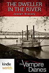 The Vampire Diaries: The Dweller in the River (Kindle Worlds Novella)