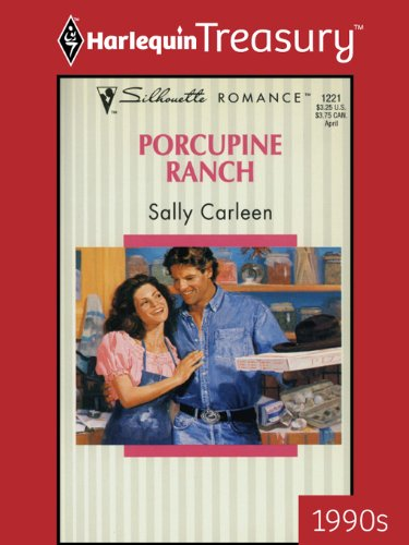 Porcupine Ranch (Silhouette Romance) (Silhouette Ranch)