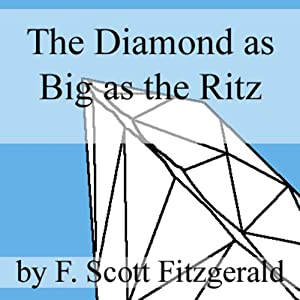 The Diamond as Big as the Ritz Audiobook