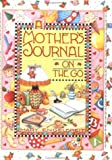 Mother's Journal on the Go, Mary Engelbreit, 0836246306