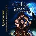 The Complete Horse Mistress Collection Hörbuch von R. A. Steffan Gesprochen von: Gwendolyn Druyor