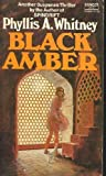 Black Amber, Phyllis A. Whitney, 0449202194