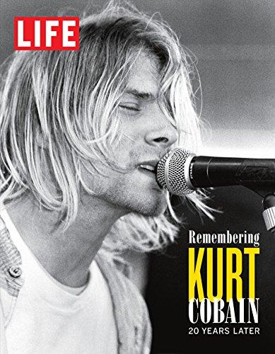 LIFE Remembering Kurt Cobain: 20 Years Later