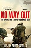 #7: No Way Out: The Searing True Story of Men Under Siege (My First Touch and Find)