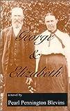 George and Elizabeth, Pearl Pennington Blevins, 1561676705