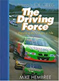 The Driving Force, Michael F. Hembree, 084995536X
